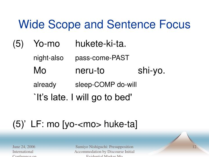 Wide Scope and Sentence Focus