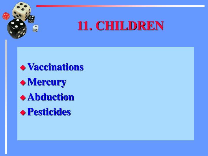 11. CHILDREN