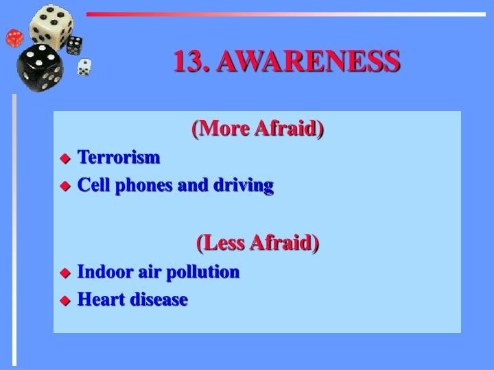 13. AWARENESS