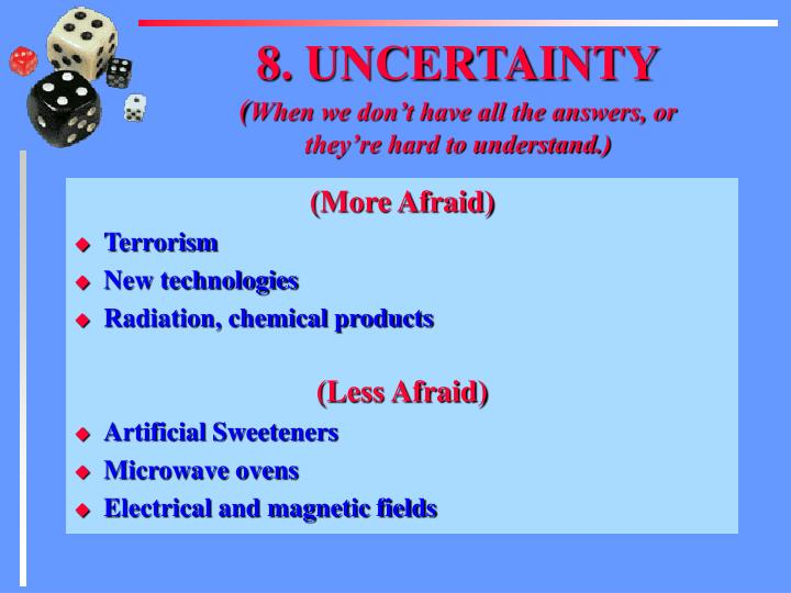 8. UNCERTAINTY