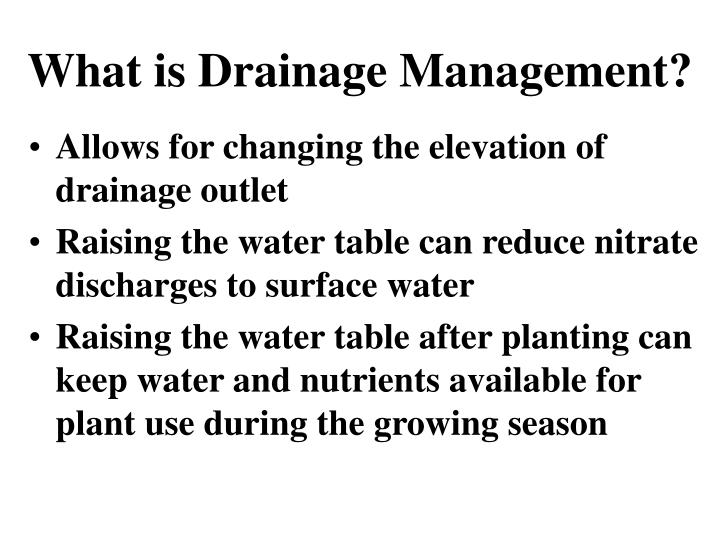 What is Drainage Management?