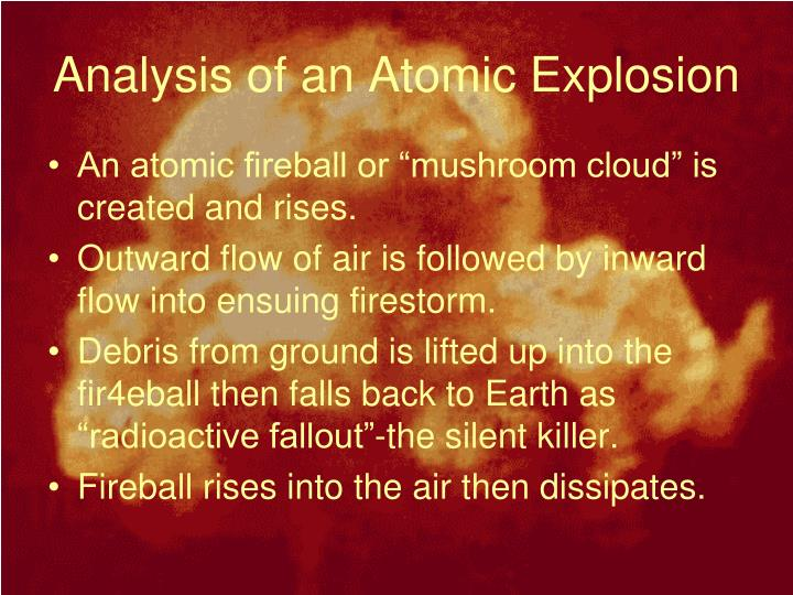 Analysis of an Atomic Explosion