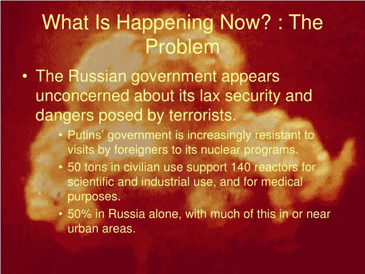 What Is Happening Now? : The Problem