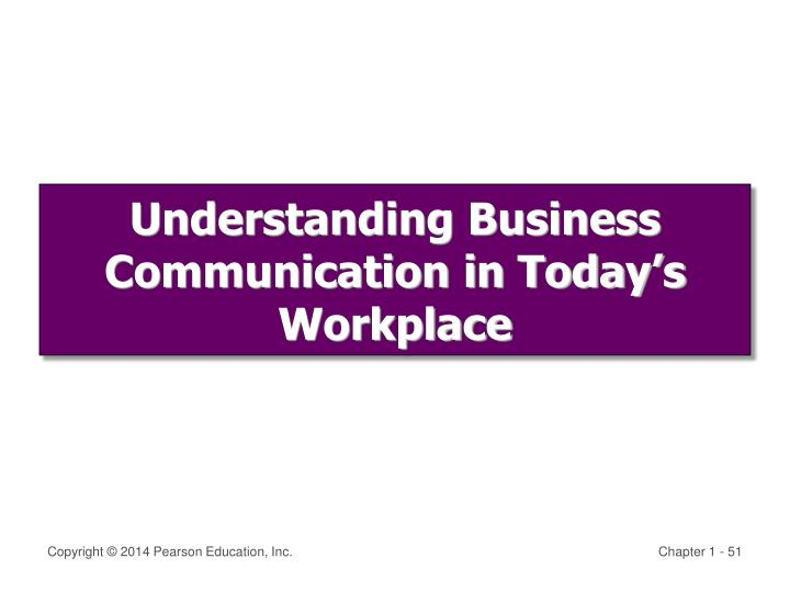 Understanding Business Communication in Today's Workplace