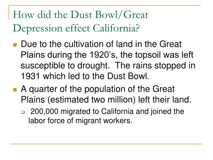 How did the Dust Bowl/Great Depression effect California?