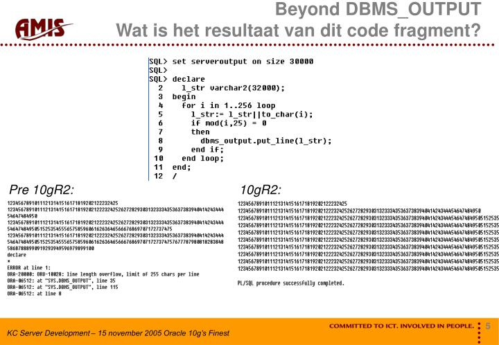 Beyond DBMS_OUTPUT