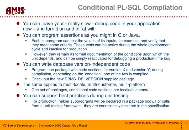 Conditional PL/SQL Compilation