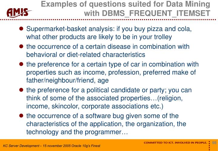 Examples of questions suited for Data Mining with DBMS_FREQUENT_ITEMSET