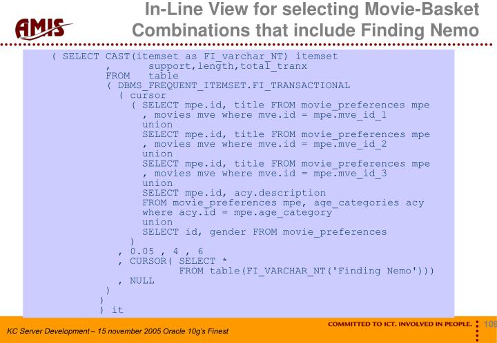 In-Line View for selecting Movie-Basket Combinations that include Finding Nemo