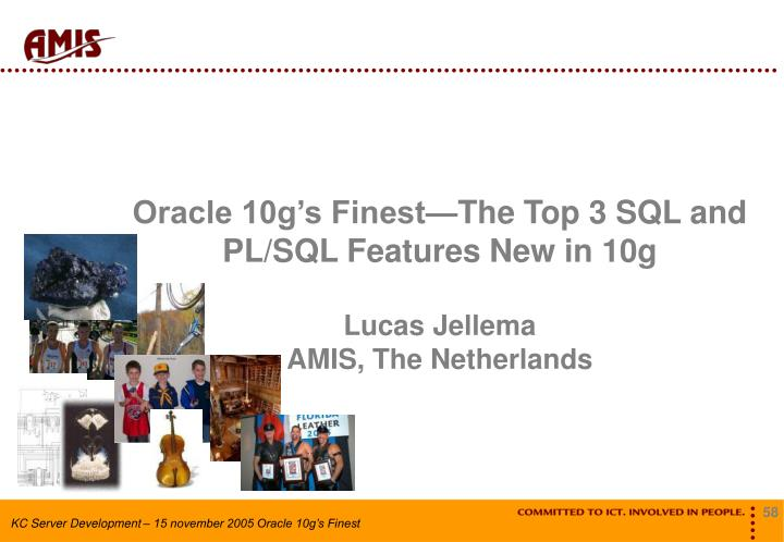 Oracle 10g's Finest—The Top 3 SQL and PL/SQL Features New in 10g