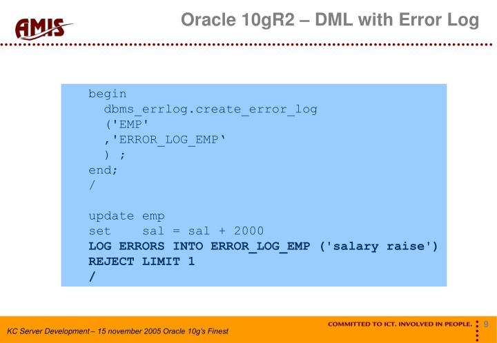 Oracle 10gR2 – DML with Error Log