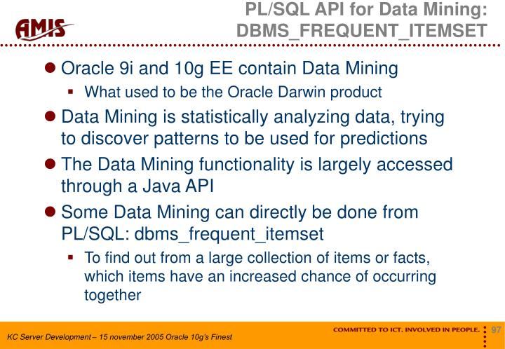 PL/SQL API for Data Mining: