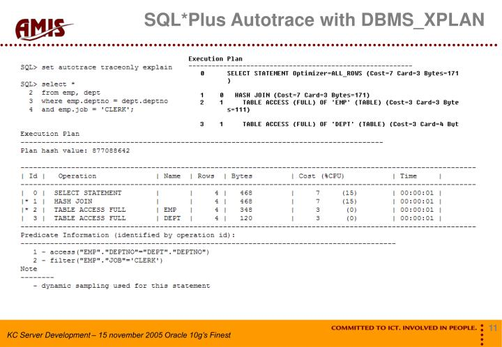 SQL*Plus Autotrace with DBMS_XPLAN