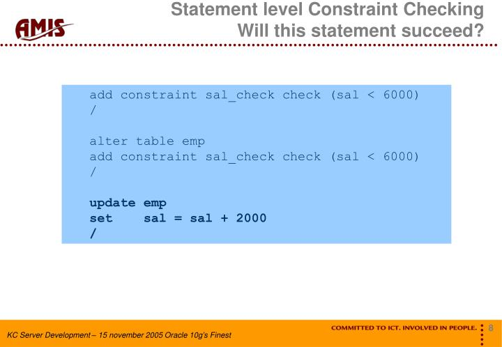 Statement level Constraint Checking