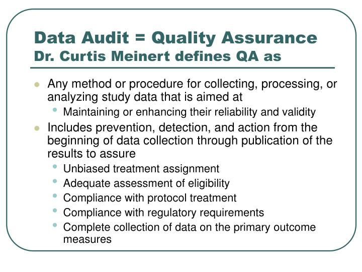 Data Audit = Quality Assurance