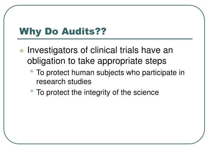 Why Do Audits??