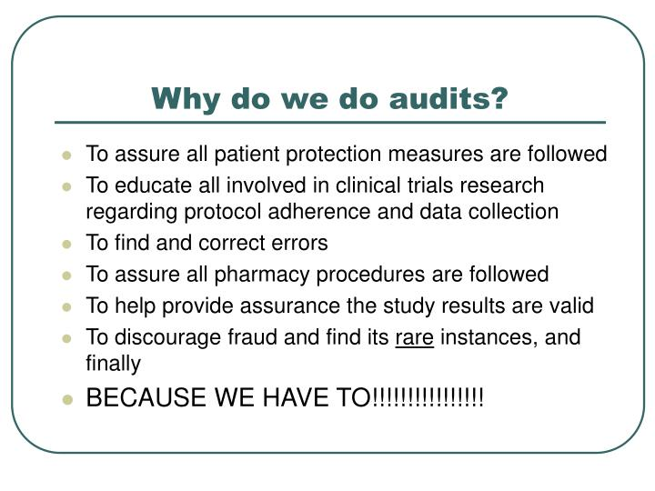 Why do we do audits?