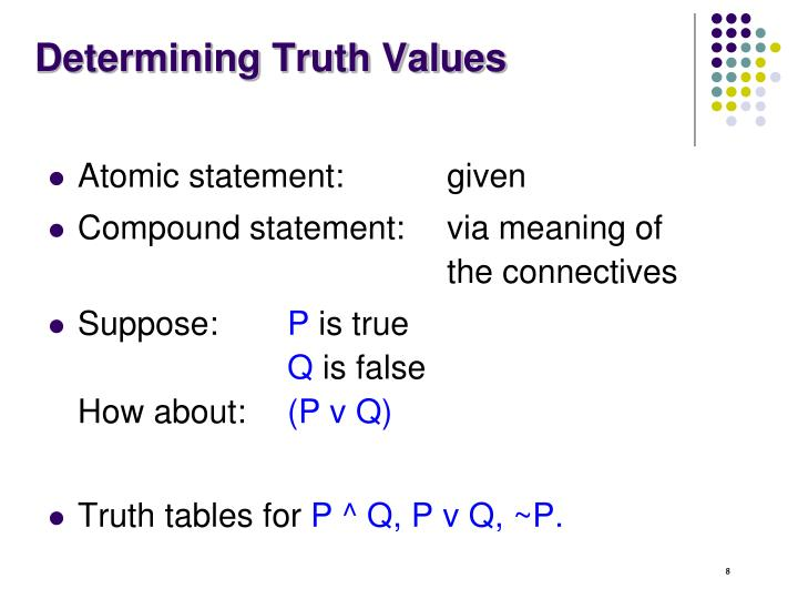 Determining Truth Values