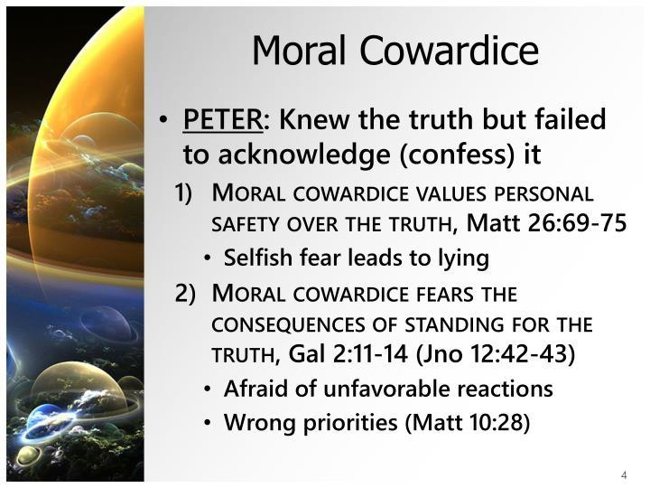 Moral Cowardice