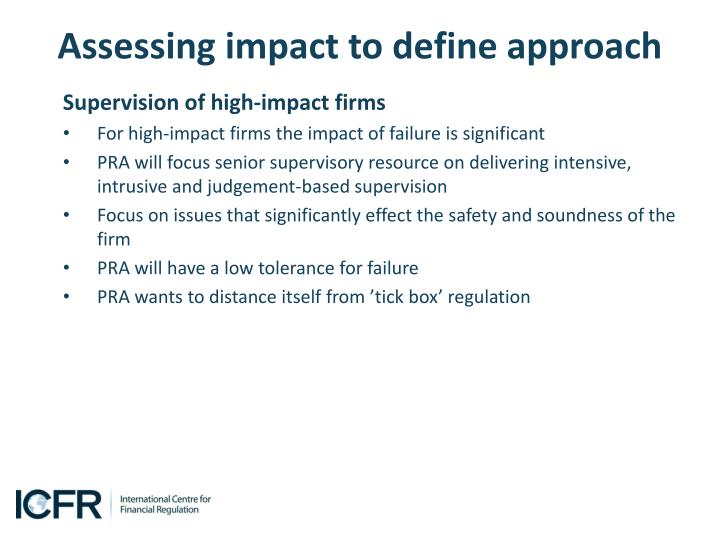 Assessing impact to define approach