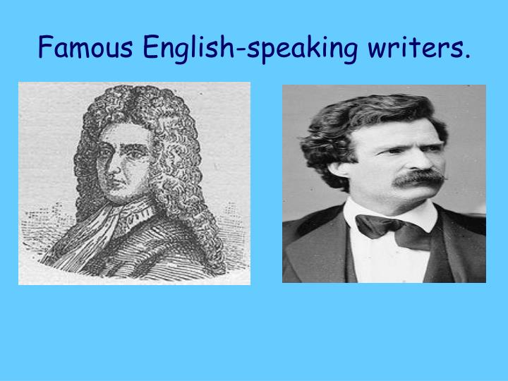 Famous english speaking writers