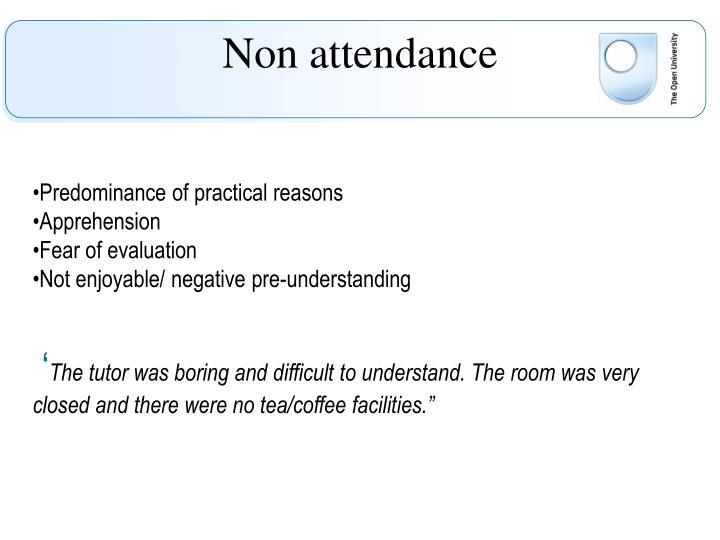 Non attendance