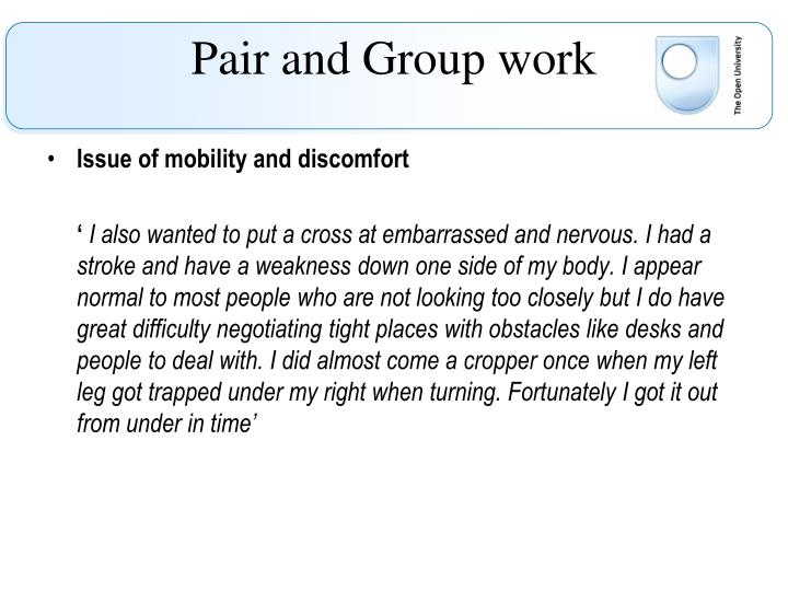 Issue of mobility and discomfort
