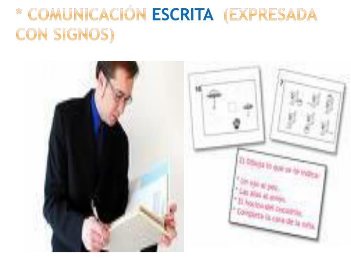 * COMUNICACIÓN