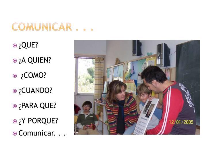 COMUNICAr . . .
