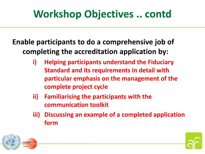 Workshop Objectives .. contd