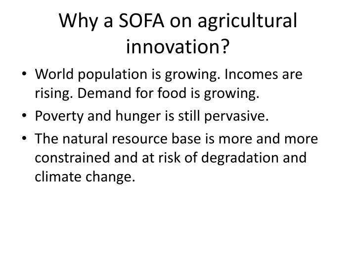 Why a SOFA on agricultural innovation?