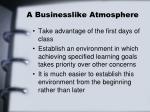 a businesslike atmosphere