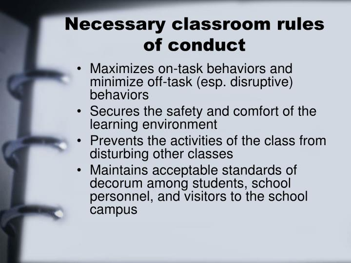 Necessary classroom rules of conduct