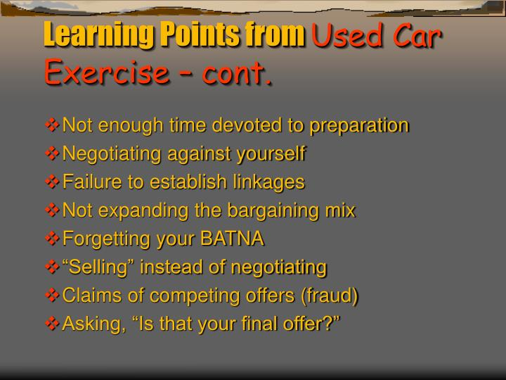 Learning points from used car exercise cont