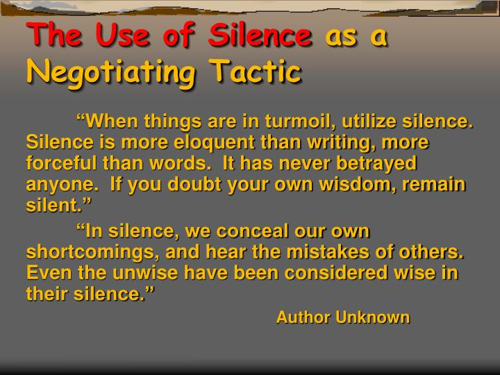 The Use of Silence