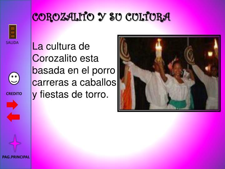 COROZALITO Y SU CULTURA
