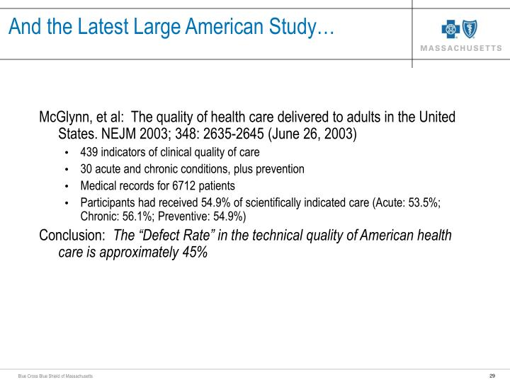 And the Latest Large American Study…