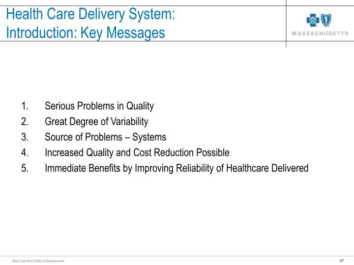 Health Care Delivery System: