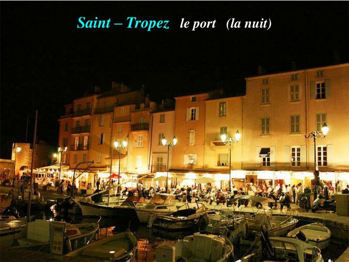Saint – Tropez