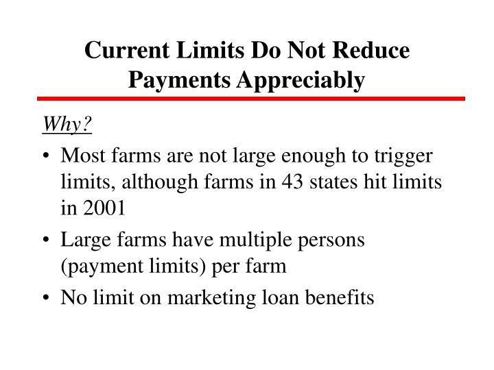 Current Limits Do Not Reduce Payments Appreciably