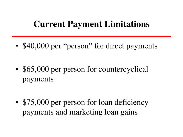 Current Payment Limitations