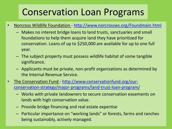 Conservation Loan Programs