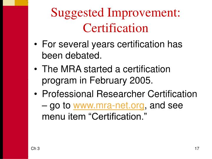 Suggested Improvement: Certification