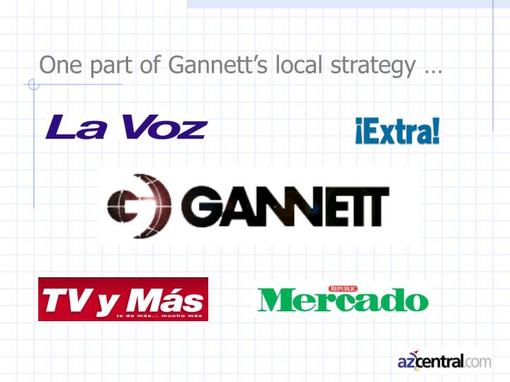 One part of gannett s local strategy
