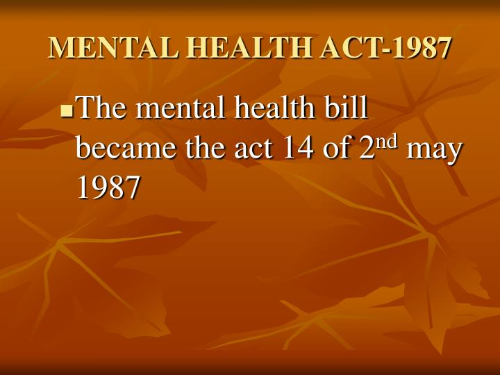 MENTAL HEALTH ACT-1987