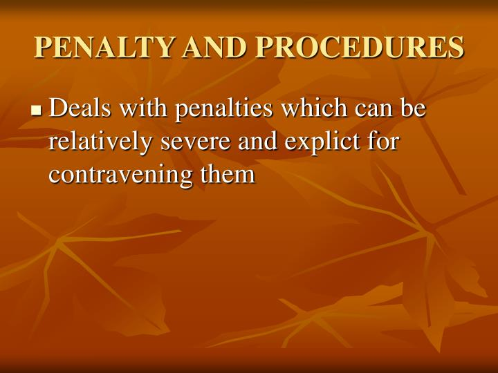 PENALTY AND PROCEDURES