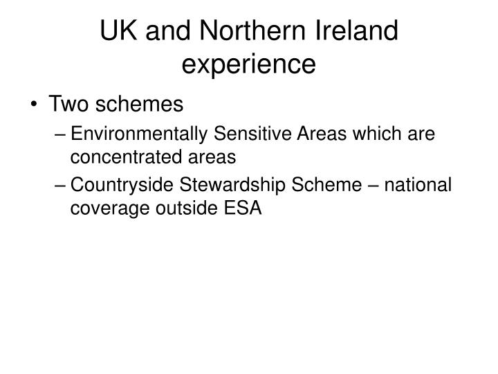 UK and Northern Ireland experience