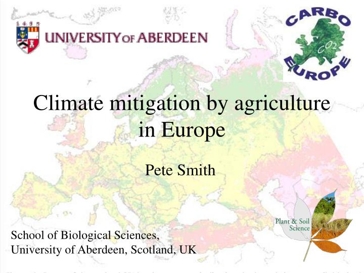 Climate mitigation by agriculture in europe