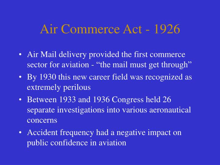 Air Commerce Act - 1926