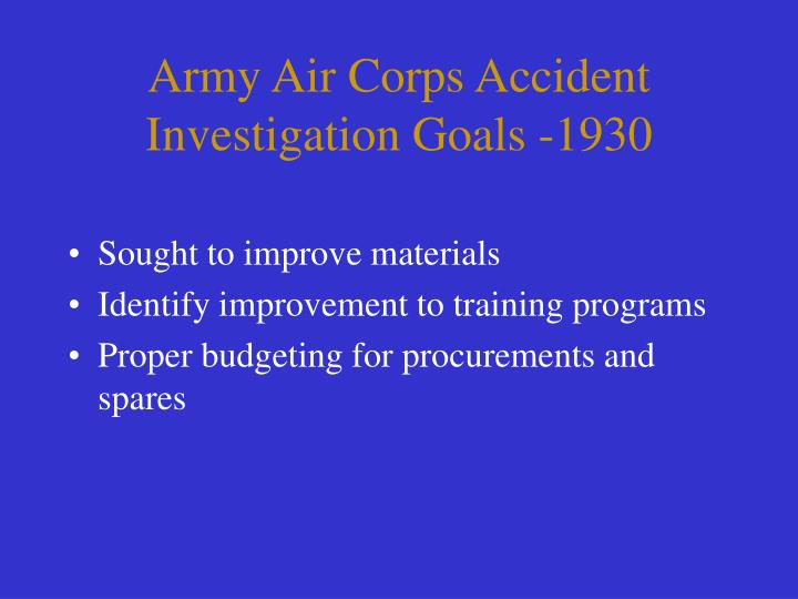 Army Air Corps Accident Investigation Goals -1930